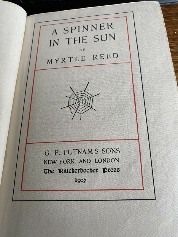 A-Spinner-In-The-Sun-Myrtle-Reed-1906-384238810501-2