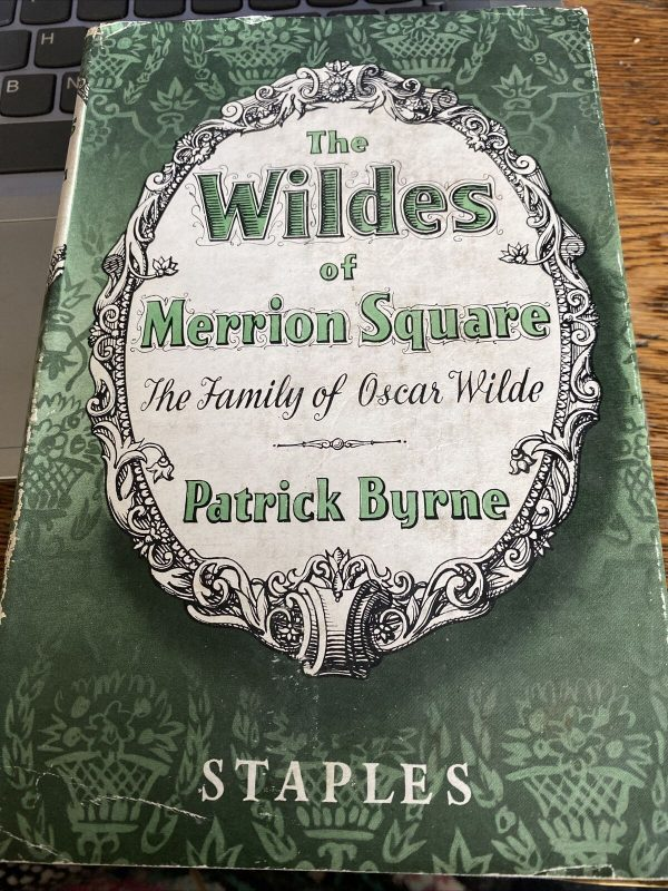 The-Wildes-of-Merrion-Square-the-Family-of-Oscar-Wilde-Patrick-1953-384101134835